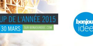 Remise du prix de la start up de l'année 2015 - Bonjour Idée