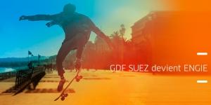 GDF SUEZ devient ENGIE : un nom fort pour inventer ensemble les énergies de demain