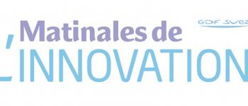 Matinales de l'Innovation  GDF SUEZ : « L'Energie du Numérique » le 31/03/2015