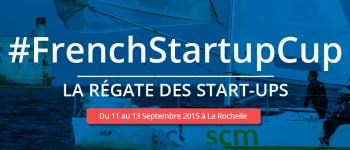 French StartUp Cup : la régate des startup !