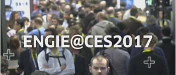 ENGIE part au CES 2017 avec son écosystème