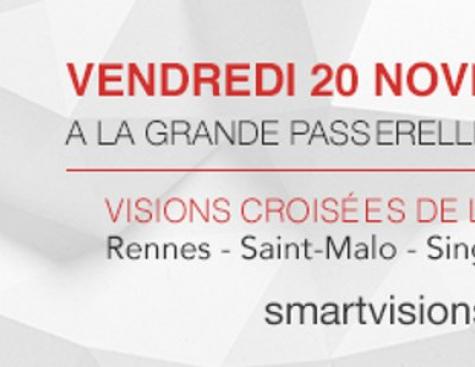 Smart Visions à Saint Malo le 20 novembre 2015
