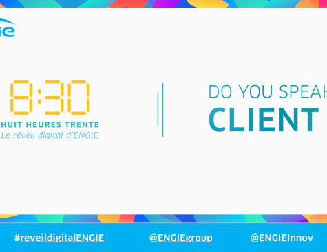 Do you speak Client ?  Retour sur la Matinale Digitale d'ENGIE