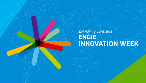 ENGIE Innovation Week 2018 : la tête de pont de l'innovation chez ENGIE !