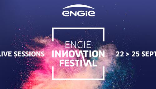 Le premier ENGIE Innovation Festival est lancé !