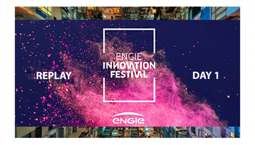 ENGIE Innovation Festival - REPLAY Day 1 - Tuesday september 22