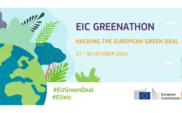 "Ideation : EIC Greenathon"": Hacking the European Green Deal"