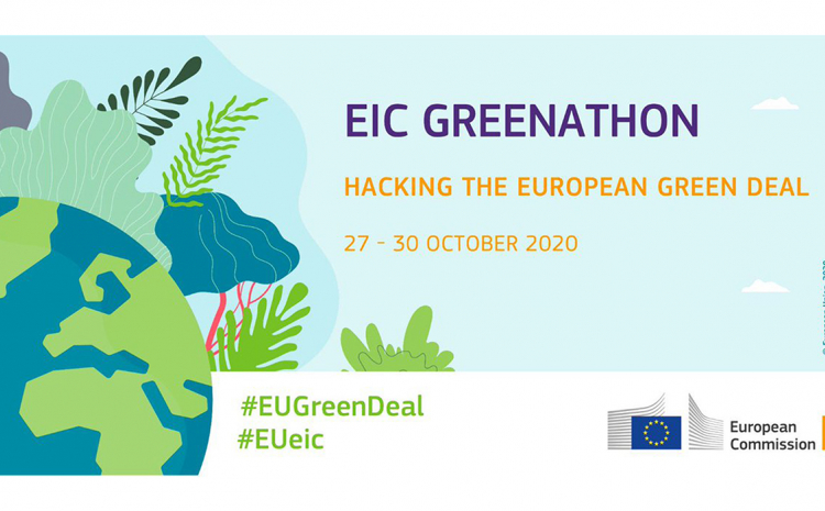 "Ideation EIC Greenathon"": Hacking the European Green Deal"