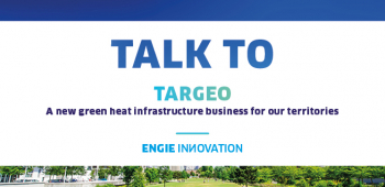 [REPLAY] Talk to: TARGEO, a new Green Heat infrastructure business for our territories