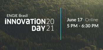 ENGIE Brasil Innovation Day 2021