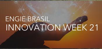 ENGIE Brasil Innovation Week 2021