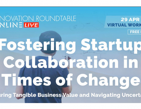 Innovation Roundtable - On line : Fostering Startup Collaboration in Times of Change