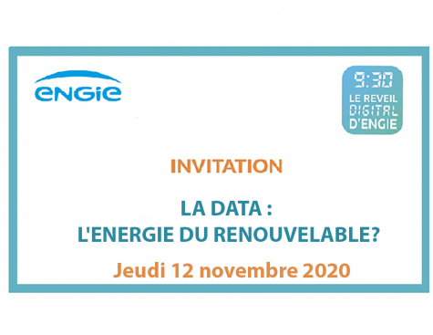 9:30 LE REVEIL DIGITAL D'ENGIE. LA DATA : L'ENERGIE DU RENOUVELABLE?