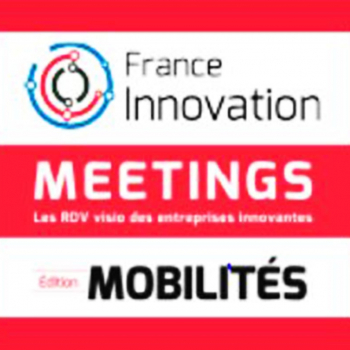 France Innovation Meetings édition Mobilités - 100% On Line