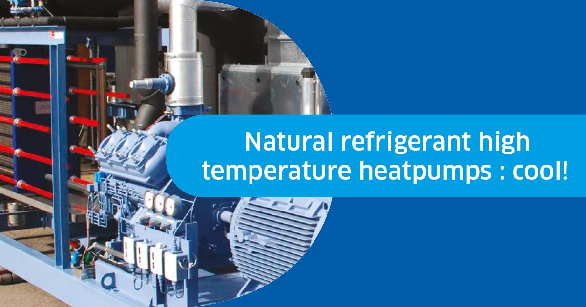Des pompes à chaleur aux réfrigérants naturels, c'est cool !
