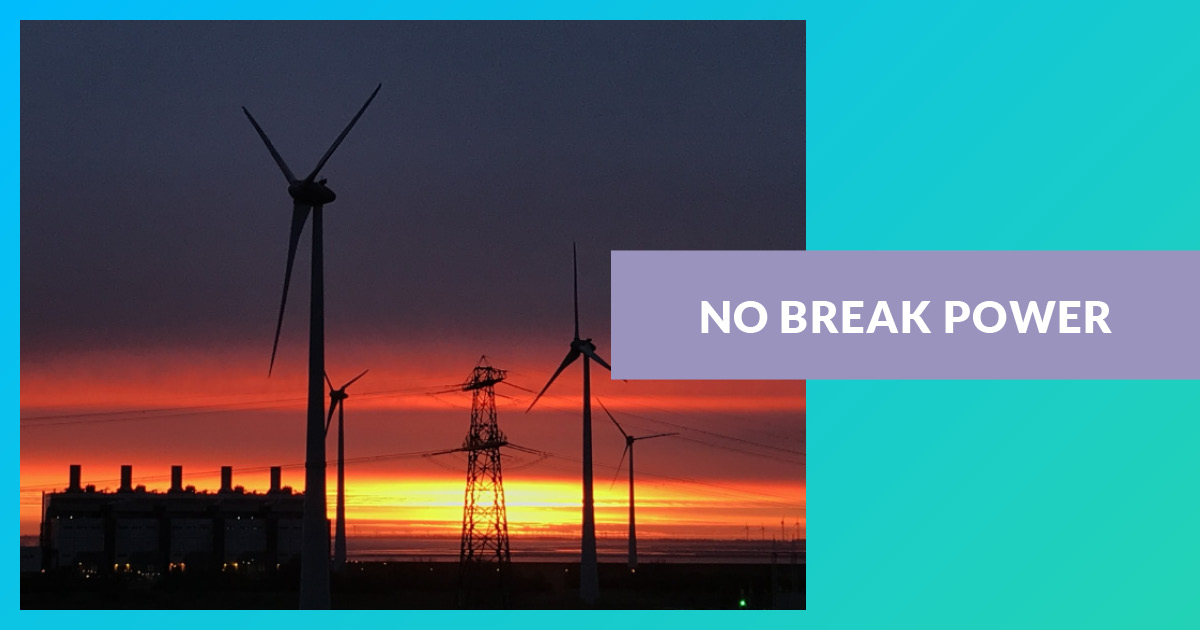 NO BREAK Power - From delivering power to NO BREAK power supply