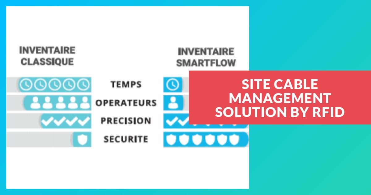 Solution de gestion du câble dans nos chantiers par RFID