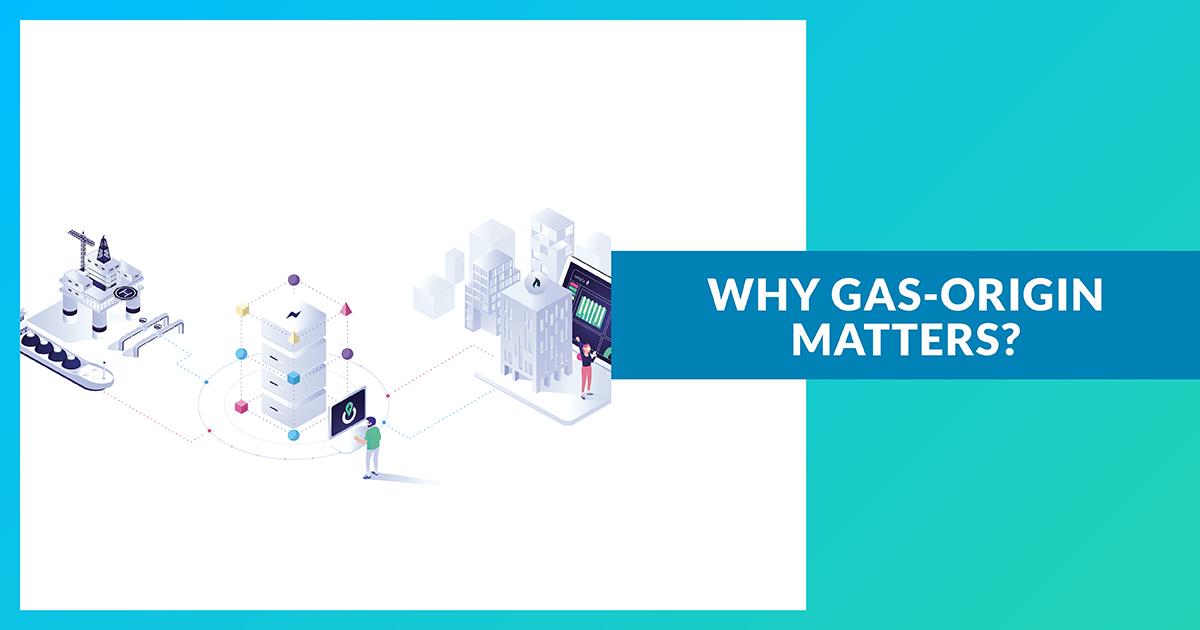 Pourquoi l'origine du gaz est-elle importante ?