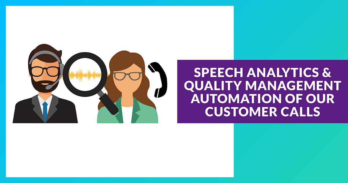 Speech Analytics & automatisation du contrôle qualité des appels