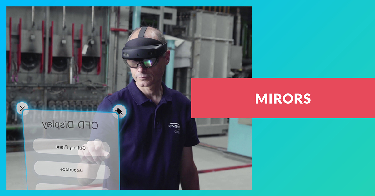 MIRORS (Mixed Reality for Operations with Simulations)