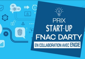 Participez au Prix Start-Up Maison Connectée FNAC DARTY avec ENGIE